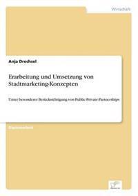 Erarbeitung Und Umsetzung Von Stadtmarketing-Konzepten