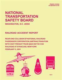 Railroad Accident Report: Rear-End Collision of National Railroad Passenger Corporation Train P286 with Csxt Freight Train Q620 on the Csx Railr