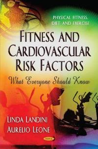 Fitness and Cardiovascular Risk Factors