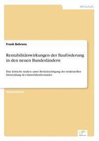 Rentabilitatswirkungen Der Bauforderung in Den Neuen Bundeslandern