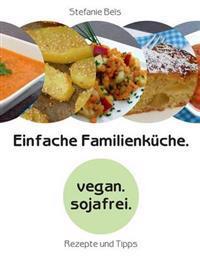 Einfache Familienkuche