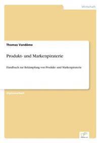 Produkt- Und Markenpiraterie