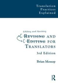 Revising and Editing for Translators
