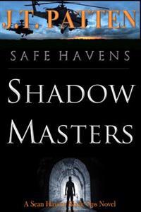 Safe Havens: Shadow Masters