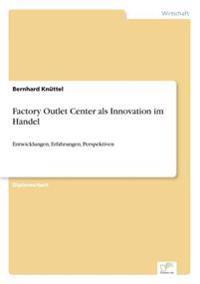 Factory Outlet Center ALS Innovation Im Handel