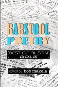 Barstool Poetry (Best of Austin: 2013*)