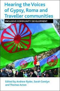 Hearing the Voices of the Gypsy, Roma and Traveller Communities