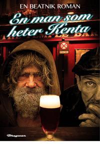 En man som heter Kenta - en beatnik roman