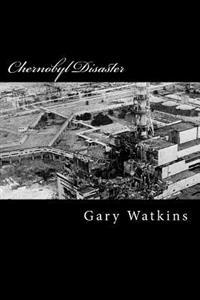 Chernobyl Disaster: A Perspective