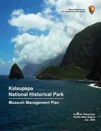 Kalaupapa National Historic Park Museum Management Plan