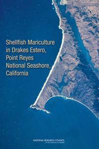 Shellfish Mariculture in Drakes Estero, Point Reyes National Seashore, California