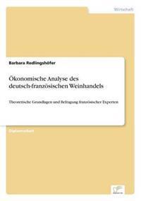 Okonomische Analyse Des Deutsch-Franzosischen Weinhandels