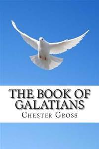 The Book of Galatians: Called to Be Free