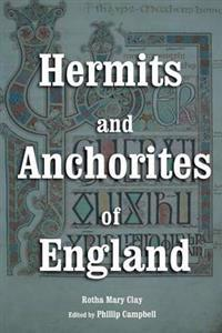 Hermits and Anchorites of England