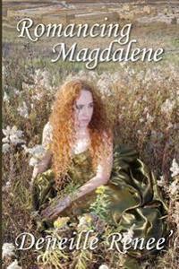Romancing Magdalene
