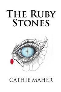The Ruby Stones: A Dragon Tear