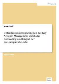 unterstutzungsmoglichkeiten des key account management durch das controlling am beispiel der konsumguterbranche - Konsumguter Beispiele