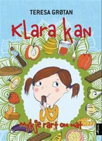 Klara kan mykje rart om mat