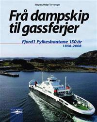 Frå dampskip til gassferjer