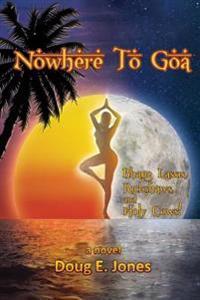 Nowhere to Goa: Bhang Lassis, Rickshaws, and Holy Cows!