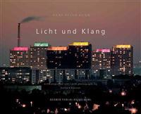 Licht Und Klang/Light And Sound [With CD]