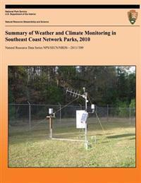 Summary of Weather and Climate Monitoring in Southeast Coast Network Parks, 2010