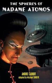 The Spheres of Madame Atomos