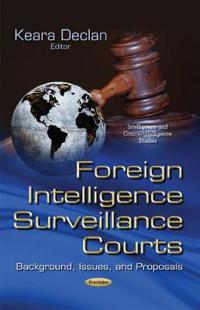 Foreign Intelligence Surveillance Courts