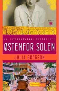 Østenfor solen - Julia Gregson | Ridgeroadrun.org