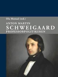 Anton Martin Schweigaard