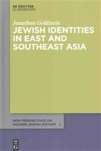 Jewish Identities in East and Southeast Asia