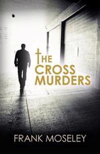The Cross Murders
