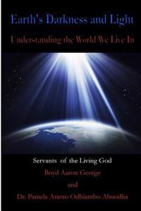 Earth's Darkness and Light: Understanding the World We Live in