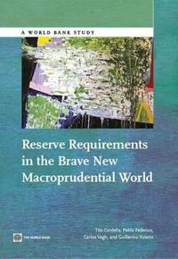 Reserve requirements in the brave new macroprudential world