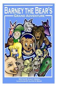 Barney the Bear's Grand Adventure