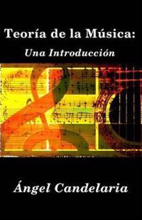 Teoria de La Musica: Una Introduccion