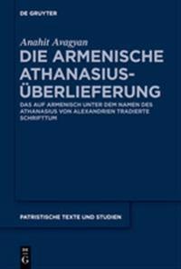 Die armenische Athanasius-Uberlieferung