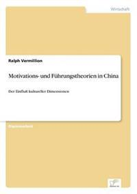 Motivations- Und Fuhrungstheorien in China