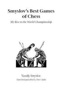 Smyslov's Best Games Of Chess