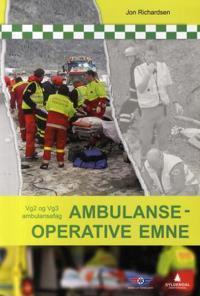 Ambulanseoperative emne; vg2 og vg3 ambulansefag
