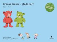 Grønne tanker - glade barn; psykologisk førstehjelp