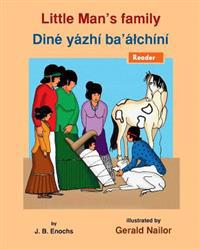 Little Man's Family: Dine Yazhi Ba' Alchini