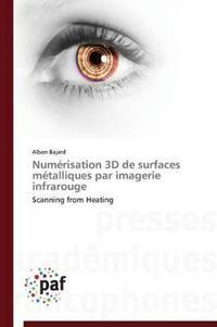 Num�risation 3D de Surfaces M�talliques Par Imagerie Infrarouge