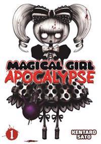 Magical Girl Apocalypse 1