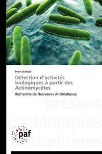 D tection D Activit s Biologiques   Partir Des Actinomyc tes