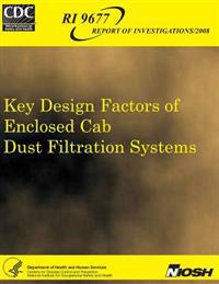Key Design Factors of Enclosed Cab Dust Filtration Systems
