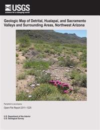 Geologic Map of Detrital, Hualapai, and Sacramento Valleys and Surrounding Areas, Northwest Arizona