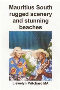 Mauritius South Rugged Scenery and Stunning Beaches: O Suveniruri Colectie de Color Fotografii Cu Legende