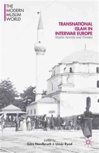Transnational Islam in Interwar Europe