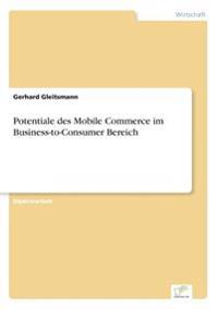 Potentiale Des Mobile Commerce Im Business-To-Consumer Bereich